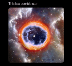 space-pics:  Astronomers found 3 zombie stars that came back to life after supernova: This is a zombie star  @cosmos space-pics:  Astronomers found 3 zombie stars that came back to life after supernova