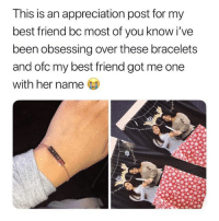 Best Friend, Best, and Link: This is an appreciation post for my  best friend bc most of you know i've  been obsessing over these bracelets  and ofc my best friend got me one  with her name I'm the type to make fun of this then order oned for my bff 🙄 personalized bracelets from @galaxyswap 🙂 use my code 'gossipgirl' to save 💕 link in bio