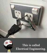 Engineers have solution for every problem 👻 TAG all Risky Engineers 😜😝: This is called  Electrical Engineering. Engineers have solution for every problem 👻 TAG all Risky Engineers 😜😝