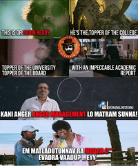 Terrific Teaser #ArjunReddy !! Eagerly waiting for it 😍 Vijay Deverakonda 👌👌 Must watch- Link in comments below 👇: THIS IS DR  N REDDY  HE'S THETOPPER OF THE COLLEGE  ERTAL  TOPPER OF THE UNIVERSITY  WITH IMPECCABLE ACADEMIC  REPORT  TOPPER OF THE BOARD  o DISPAGEVLLENTERTAINU  KANI ANGER  ANGER MANAGEMENT  LOMATRAM SUNNA!  EMMATLADUTUNNAVRA  EVADRAVAADUPMEYY Terrific Teaser #ArjunReddy !! Eagerly waiting for it 😍 Vijay Deverakonda 👌👌 Must watch- Link in comments below 👇
