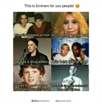 Wife Cheated: This is Eminem for you people!  His wife cheated on him His mother hated him  He was a drug addict His best friend died  Failed 9th grade times  Now, he s the most Successful  And he got bullied in school  Rapper of all time  If O@sarcasmserver  Y@sarcasm server