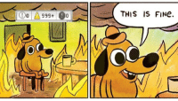 This is fine: THIS IS FINe.  OC This is fine