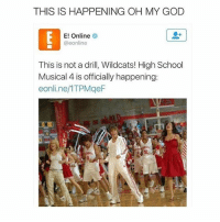 but then the original cast is not in it :-): THIS IS HAPPENING OH MY GOD  E! Online  @eonline  This is not a drill, Wildcats! High School  Musical 4 is officially happening  eonline 1TPMgeF but then the original cast is not in it :-)