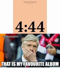 Jay, Memes, and New Album: THIS IS HIS 13TH STUDIO ALBUM  4:44  TrollFootball247  THAT IS MY FAVOURITE ALBUM Wenger is a big fan of Jay-Z's new album: 4:44 😏😂 ...