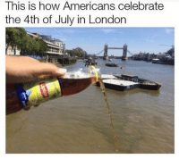 Memes, 4th of July, and London: This is how Americans celebrate  the 4th of July in London