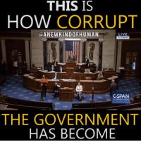 Memes, History, and Corruption: THIS IS  HOW CORRUPT  a A NEW KINDOF HUMAN  LIVE  9:13an ET  CSPAN  C-span org  THE GOVERNMENT  HAS BECOME Follow >>> A New Kind Of Human Learn more: http://anewkindofhuman.com/unadulterated-truth-brief-factual-account-hidden-history-time/