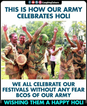 #IndianArmedForces 🇮🇳 #HappyHoli 🎨: THIS IS HOW OUR ARMY  CELEBRATES HOLI  WE ALL CELEBRATE OUR  FESTIVALS WITHOUT ANY FEAR  BCOS OF OUR ARMY  WISHING THEM A HAPPY HOL #IndianArmedForces 🇮🇳 #HappyHoli 🎨