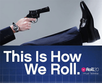 this is how we roll: This Is How  We Roll. : now  Roll20  Virtual Tabletop
