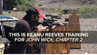 Keanu Reeves is a badass: THIS IS KEANU REEVES TRAINING  FOR JOHN WICK: CHAPTER 2 Keanu Reeves is a badass