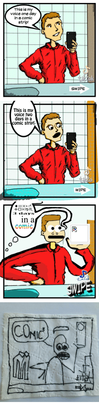 "Meme, Voice, and Comics: This is m  Voice one day  n a comic  strip!  SWIPE   This is my  voice two  days in a  comic strip!  WIPE   3 ddays  in a  comic  0  IK TikTok's ""This is my voice"" in comic form [OC]"