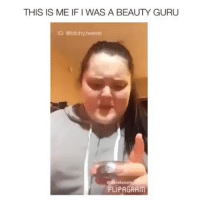 Memes, 🤖, and Rem: THIS IS ME IF I WAS A BEAUTY GURU  IG: @bitchy.tweets  rem  eless  LIPAGRAM Follow me (@bitchy.code) for more