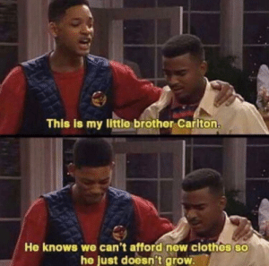 Clothes, Wow, and Little Brother: This is my little brother Carlton.  He knows we can't afford new clothes so  he just doesn't grow. Wow
