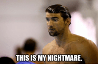 Nightmare, All, and This: THIS IS MY NIGHTMARE 7 Experiences Swimmers Know All Too Well