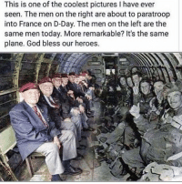 America, Friends, and God: This is one of the coolest pictures I have ever  seen. The men on the right are about to paratroop  into France on D-Day. The men on the left are the  same men today. More remarkable? It's the same  plane. God bless our heroes. . ✅ Double tap the pic ✅ Tag your friends ✅ Check link in my bio for badass stuff - usarmy 2ndamendment soldier navyseals gun flag army operator troops tactical armedforces weapon patriot marine usmc veteran veterans usa america merica american coastguard airman usnavy militarylife military airforce tacticalgunners