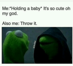 This is one of the most relatable to my situation of one time carrying an annoying baby: This is one of the most relatable to my situation of one time carrying an annoying baby