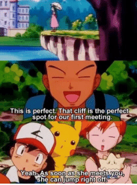 animeirl:Anime_irl: This is perfect. That cliff is the perfect  spot for our first meeting.  oon as  YeahAs So she meets vou  she Caniump right ofT animeirl:Anime_irl