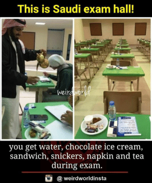 saudi: This is Saudi exam hall!  wei  you get water, chocolate ice cream  sandwich, snickers, napkin and tea  during exam  酉  @ weirdworldinsta