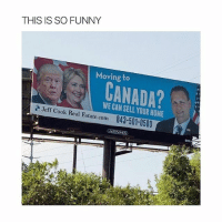 America, Funny, and Lmao: THIS IS SO FUNNY  Moving to  GANADA?  WE CAN SELL YOUR HOME  843-501-0500  Jeff Cook Real Estate.com  ok Real Estate.com  ADAMS  330 trump is gonna win lmao good luck America