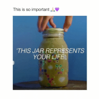 "Life, Love, and Girl Memes: This is so important  THIS JAR REPRESENTS  YOUR LIFE"" I love this so much! So clever ✨ (via: Unknown Source) – Follow @bitchy.tweets for more 👈😍😭"