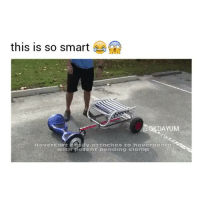 Hoverboard, Genius, and Black Twitter: this is so smart  DAYUM  Hovercorrt eosiy attaches to hoverboard  with patent pending clamp WHAT A GENIUS IDEA 😂😂