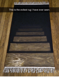 Dank, Rugs, and 🤖: This is the evilest rug l have ever seen. Where do they even cellar such a thing?