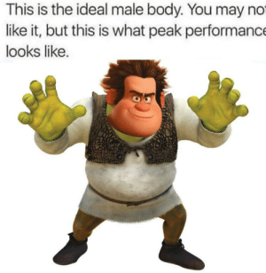 ideal male body: This is the ideal male body. You may no  like it, but this is what peak performance  looks like. ideal male body