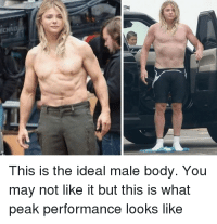 Ideal Male Body: This is the ideal male body. You  may not like it but this is what  peak performance looks like