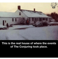 Creepy, Memes, and April: This is the real house of where the events  of The Conjuring took place. Help me hit 90k followers by April ‼️😬 @creepy.fact 👈