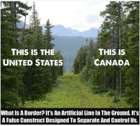 Exactly! 💯 Remember, borders are a social construct and not visible from space. HereToStay immigration undocumented immigrants UndocumentedAndUnafraid not1more borderwall DACA NoBanNoWall refugeesarewelcome: THIS IS THE  THIS IS  UNITED STATES  CANADA  What IS Border Its An Artificial Lineln The Ground. It's  A False Construct Designed ToSeparate And Control Us. Exactly! 💯 Remember, borders are a social construct and not visible from space. HereToStay immigration undocumented immigrants UndocumentedAndUnafraid not1more borderwall DACA NoBanNoWall refugeesarewelcome