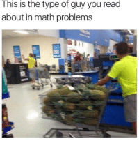 Funny, Math, and You: This is the type of guy you read  about in math problems 🍍🍍🍍 funniest15 viralcypher funniest15seconds