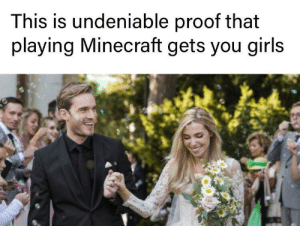 melonmemes:  Follow us on instagram for the best content!: https://www.instagram.com/realmelonmemes: This is undeniable proof that  playing Minecraft gets you girls melonmemes:  Follow us on instagram for the best content!: https://www.instagram.com/realmelonmemes