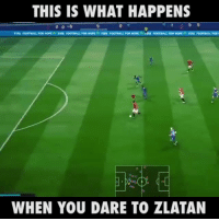 What a goal! 🔥🔥🔥: THIS IS WHAT HAPPENS  FITA FOOTBALL FORHOPE  FIFA FOOTBALL FOR HOPE  FOOTBALL FOR HOPE  FIFA FOOTBALL FOR  WHEN YOU DARE TO ZLATAN What a goal! 🔥🔥🔥