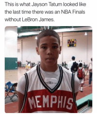 Crazy: This is what Jayson Tatum looked like  the last time there was an NBA Finals  without LeBron James.  MEMPHIS Crazy