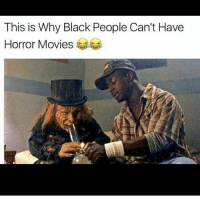 👀😂😂😂😂😂😂😂😂 stupid: This is Why Black People Can't Have  Horror Movies  l 👀😂😂😂😂😂😂😂😂 stupid