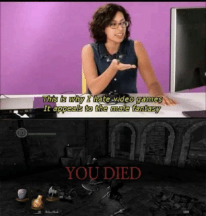 Dank, Memes, and Target: This is why I hate-video games  It appeals to the ale fantasy  (00  YOU DIED  10  200  Estus Flask Male fantasy by Katastrofa2 FOLLOW 4 MORE MEMES.