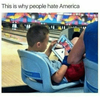 Memes, Damn Daniel, and 🤖: This is why people hate America  natra Damn Daniel