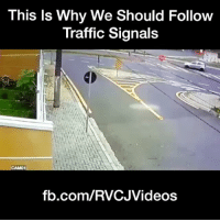 Memes, Traffic, and 🤖: This Is Why We Should Follow  Traffic Signals  CAM01  fb.com/RVCJVideos Follow Traffic Rules. rvcjinsta