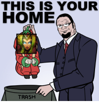 THIS IS YOUR  HOME  TRASH -near