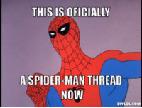 60's Spider-man Memes!: THIS ISOFICIALLY  A SPIDER MAN THREAD  NOW 60's Spider-man Memes!