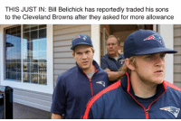 """""""But Dad, Von Miller's kids..."""" Credit: The Kicker: THIS JUSTIN: Bill Belichick has reportedly traded his sons  to the Cleveland Browns after they asked for more allowance """"But Dad, Von Miller's kids..."""" Credit: The Kicker"""
