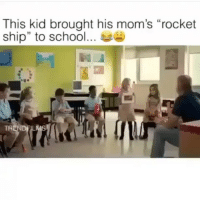 "Memes, Moms, and School: This kid brought his mom's ""rocket  ship"" to school s  TR Wtf is this 😂😂😂💀"