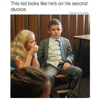 Funny, Divorce, and Via: This kid looks like he's on his second  divorce  @alienwithnojob Hang in there buddy😭😭 Via @alienwithnojob