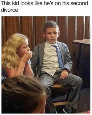 Dank, Life, and Divorce: This kid looks like he's on his second  divorce He ready for life.