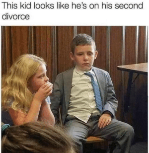 meirl: This kid looks like he's on his second  divorce meirl