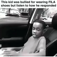 Fila, Friends, and Memes: This kid was bullied for wearing FILA  shoes but listen to how he responded Starting a @rap go fund me for this kid ! Please donate and stop the bullying ✋ be a rapsavage not a billy savage -edit rapstars cant take a joke ? The go-fund me was a joke 🤦‍♂️ @kingnahh ➡️ TAG 5 FRIENDS ➡️ TURN ON POST NOTIFICATIONS