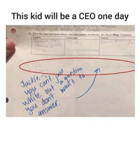 Girl Memes, Answer, and Tin: This kid will be a CEO one day  6 i in the chart with these names Say Tin Eather, Me Meket, Mr.Heron ay(5 points  Loyalst  Undecided  Patriot  BLockbusterbante  you dont wa  answer Seriously Do not, I repeat, DO NOT follow @memezerino if you are easily offended 😂😳