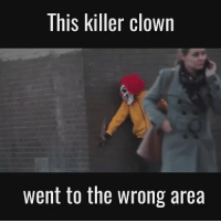 This didn't end well for the killer clown 😂: This killer clown  went to the wrong area This didn't end well for the killer clown 😂