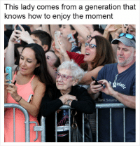 Memes, How To, and How: This lady comes from a generation that  knows how to enjoy the moment  Tank.Sinatra  COO memes