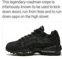 Tag a roadman😂😂 @bantz_init: This legendary roadman crepe is  infamously known to be used to kick  down doors, run from feds and to run  down opps on the high street Tag a roadman😂😂 @bantz_init