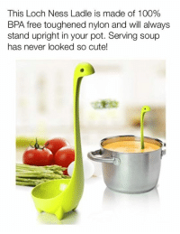 The Nessie Ladle has feet to keep it upright in pots. So cool!  Get it HERE: https://goo.gl/2ZNWNP: This Loch Ness Ladle is made of 100%  BPA free toughened nylon and will always  stand upright in your pot. Serving soup  has never looked so cute! The Nessie Ladle has feet to keep it upright in pots. So cool!  Get it HERE: https://goo.gl/2ZNWNP